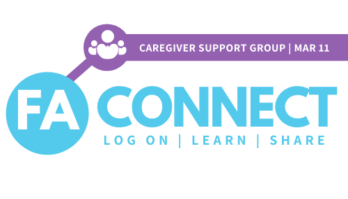 FA Connect: You're Part of the Story - Caregiver Support Group