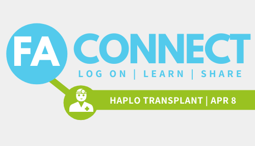 FA Connect: Haploidentical Transplant