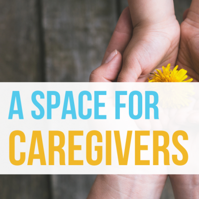 A Space for Caregivers
