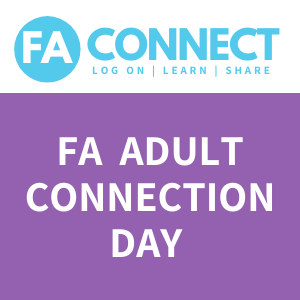 FA Connect: FAdult Connection Day