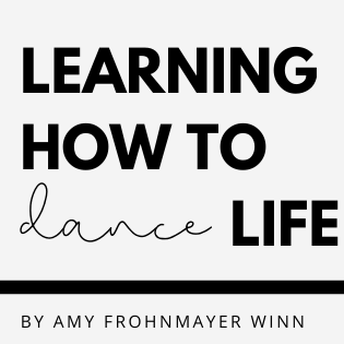 Learning how to dance life