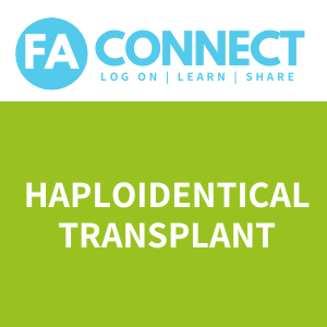 FA Connect: Haploidentical Transplant
