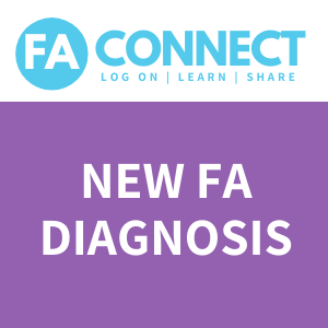 FA Connect: Newly Diagnosed Families & Support within the FA Community