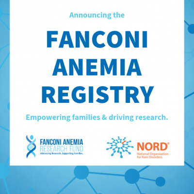 Fanconi Anemia Research Fund and NORD Launch Natural History Study of Fanconi Anemia